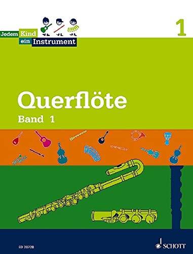 Jedem Kind ein Instrument: Band 1 - JeKi. Flöte. Schülerheft.