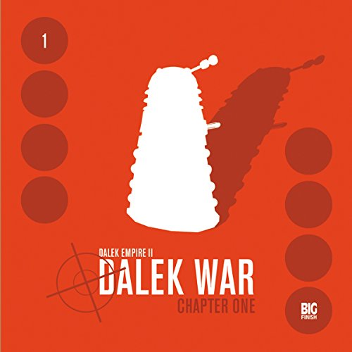 Dalek Empire 2 - Dalek War, Chapter 1 audiobook cover art