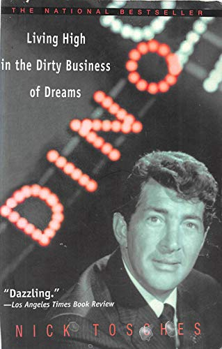 Dino: Living High in the Dirty Business of Dreams by [Nick Toses]