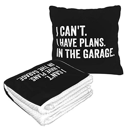AEMAPE I Cant I Have Plans in The Garage Car Pillow Blanket Sofa Blanket, Travel Pillow Blanket, Warm and Thick, Airplane Plush Neck Pillow Thrown for Sleep