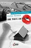 Die Tote im Stadl: Ein Bad-Kleinkirchheim-Krimi (Servus Krimi) von Stefan Maiwald
