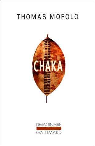 Chaka. Une épopée bantoue