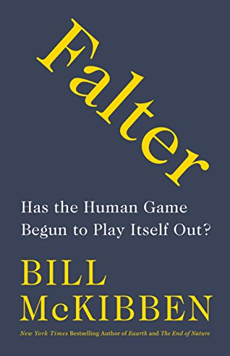 Image of Falter: Has the Human Game Begun to Play Itself Out?
