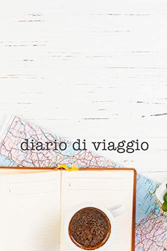 Diario di Viaggio: Per Ricordare i tuoi viaggi con spazi per appunti, disegni e indirizzi. Formato leggero e portatile.