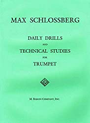 Max Schlossberg, Daily Drills and Technical Studies.