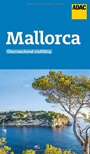 ADAC Reiseführer Mallorca: Der Kompakte mit den ADAC Top Tipps und cleveren Klappenkarten