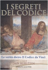 I segreti del Codice. La verità dietro Il Codice da Vinci