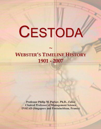 Cestoda: Webster's Timeline History, 1901 - 2007