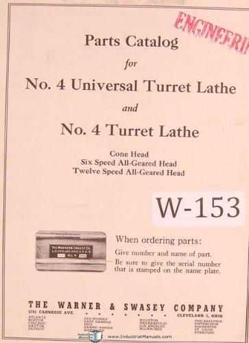 Warner & Swasey No. 4 Universal Turret Lathe Parts List Manual Year (1930)