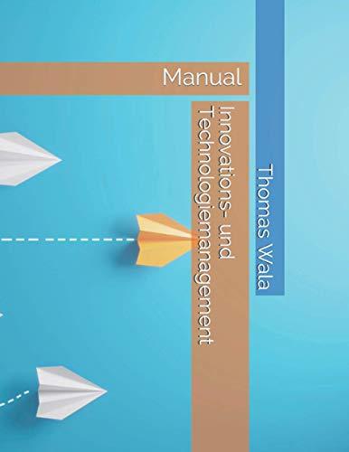 Innovations- und Technologiemanagement: kompakt