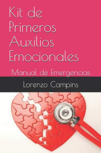 Kit de Primeros Auxilios Emocionales: Manual de Emergencias