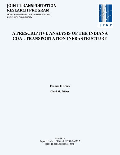 A Prescriptive Analysis of the Indiana Coal Transportation Infrastructure
