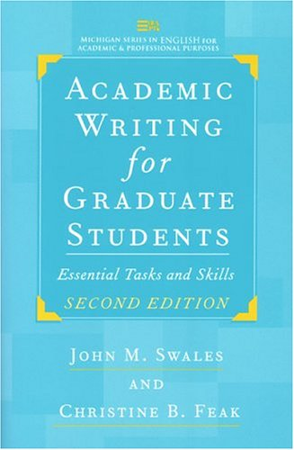 Academic Writing For Graduate Students Second Edition Essential Tasks And Skills Michigan Series In English For Academic Professional Purposes