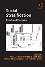 Social Stratification: Trends and Processes