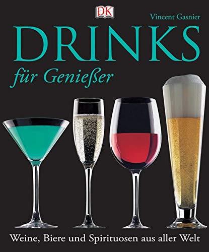 Drinks für Geniesser: Weine, Biere und Spirituosen aus aller Welt