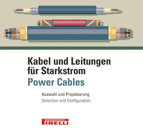 Kabel und Leitungen für Starkstrom, 1 CD-ROM Auswahl der bauart, Projektierungsdaten und Querschnittsbemessung. Für Windows 98/2000/NT/XP