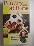 Poultry at Home: A Guide to Health and Management [VHS]