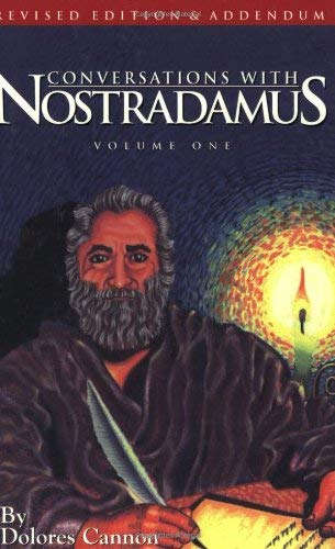 Conversations with Nostradamus: His Prophecies Explained