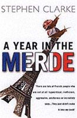 A Year In The Merde (Paul West)の詳細を見る