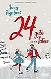 24 gute Taten: Roman von Jenny Fagerlund
