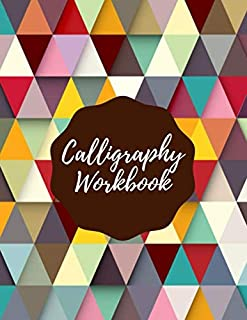 Calligraphy Workbook: Simple Large Modern Hand Lettering Practice Composition Notebook Journal, Ideal Calligraphy Writing and Design Workbook Guide ... with 120 pages (Calligraphic Notepad)