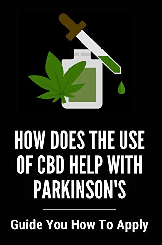 How Does The Use Of CBD Help With...