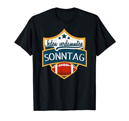 Jeden Verdammten Sonntag American Football T-Shirt