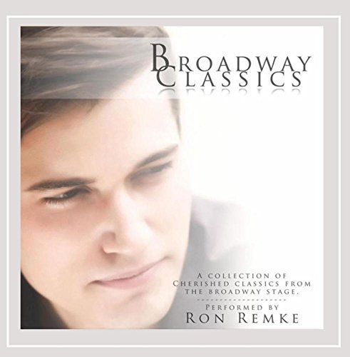 Broadway Classics by Ron Remke (2013-08-03)