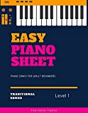 Easy Piano Sheet Music for Beginners Adults: Traditional Songs You Should Play on the Piano, Piano Songs for Adult Beginners Level 1