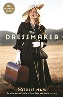 The Dressmaker by Rosalie Ham(2015-11-01)