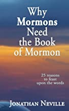 Why Mormons Need the Book of Mormon