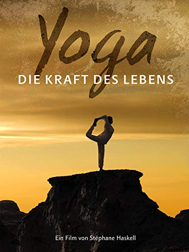 Yoga - Die Kraft des Lebens [dt./OV]