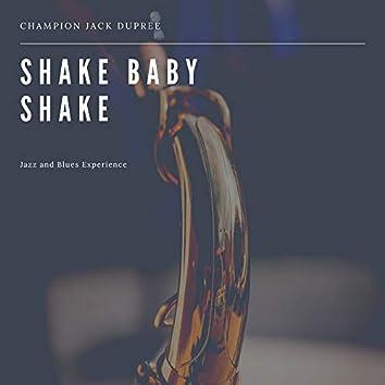 Shake Baby Shake (Jazz and Blues Experience)