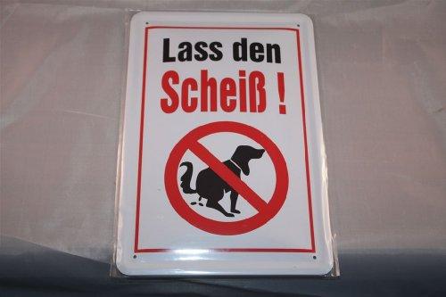 Envía al scheiß. Cartel de chapa Cartel 20x 30cm perro perros Dog Dogs