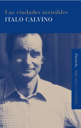 Las ciudades invisibles (Biblioteca Italo Calvino nº 3)