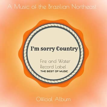 I'm sorry Country