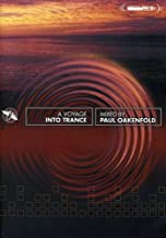 Paul Oakenfold - A Voyage into Trance
