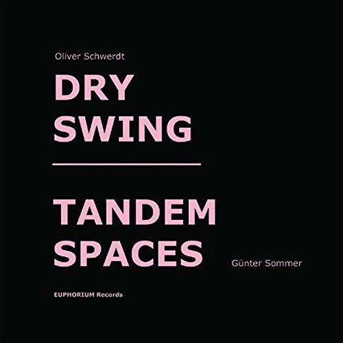 Dry Swing / Tandem Spaces