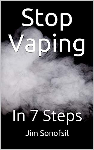 Stop Vaping: In 7 Steps (English Edition)