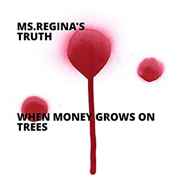 When Money Grows On Trees