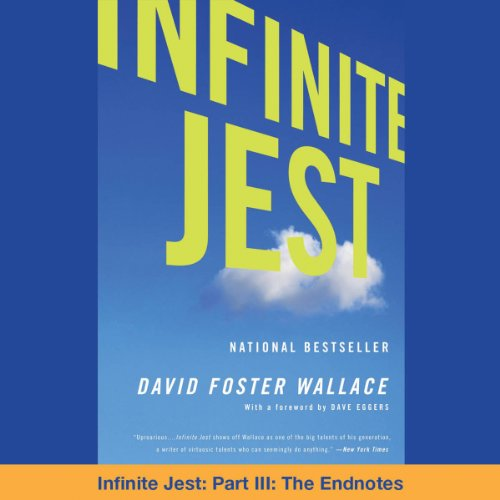 Infinite Jest, Part III: The Endnotes audiobook cover art
