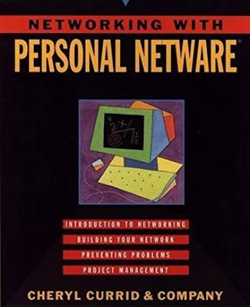 [(Networking with Personal NetWare)] [By (author) Cheryl Currid] published on (July, 1994)
