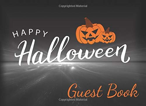 Happy Halloween Guest Book: An essential guestbook and visitor comment book for your Halloween party.