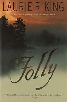 Folly: A Novel (Folly Island Book 1) by [Laurie R. King]