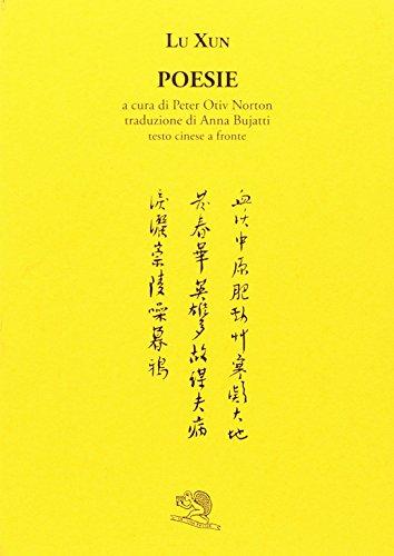 Poesie. Testo cinese a fronte