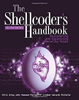 The Shellcoder's Handbook: Discovering and Exploiting Security Holes, 2nd Edition