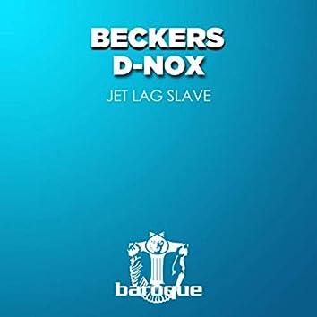 Jet Lag Slave