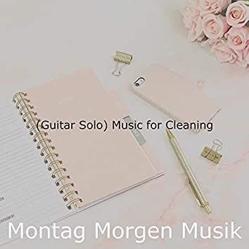(Guitar Solo) Music for Cleaning