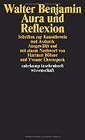 Aura und Reflexion: Schriften zur Kunsttheorie und Aesthetik