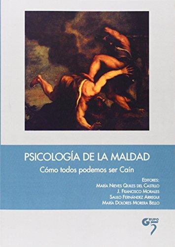 Psicologia De La Maldad - Como Podemos Ser Cain